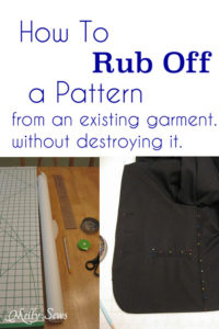 How to Rub off a Pattern from a garment - without destroying it - MellySews.com