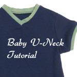Baby V-Neck Tutorial – Sewing with Knits Mondays