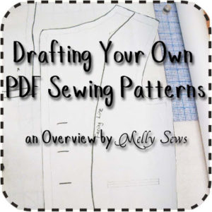 Drafting Your Own PDF Sewing Patterns Course Info - Melly Sews