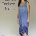 Ruched Ombre Dress Tutorial