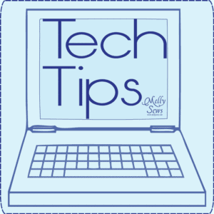 Tech Tips with Melly Sews