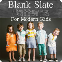 Blank Slate Patterns - PDF Sewing Patterns for Modern Kids and Women