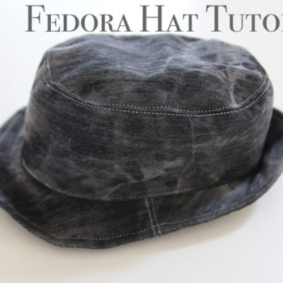 Fedora Hat Tutorial and Pattern