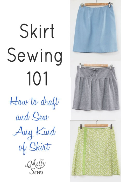 How to Sew a Skirt - how to draft a skirt pattern for yourself and sew any kind of skirt