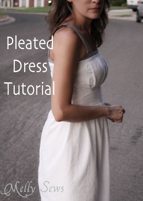 Pleated Dress Tutorial by Melly Sews - easy and flattering dress