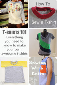 How to Sew T-shirts: Everything You Need to Know - Patterns, Adaptations, and Working with Knits