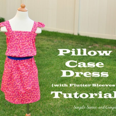 Sundress Series – Pillow Case Sundress Tutorial by Simple Simon & Co