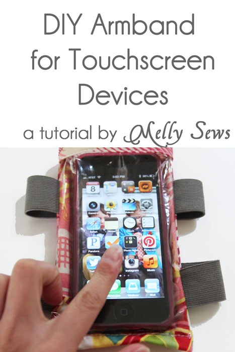 Make this DIY armband case for touchscreen devices - a tutorial by Melly Sews