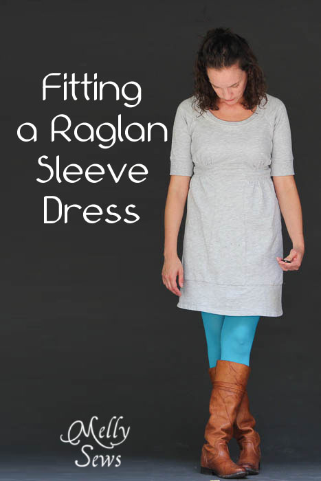 Fit School - how to fit a raglan sleeve dress - Melly Sews