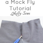 How to Sew – Mock Fly Tutorial