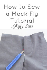 How to sew a mock fly - a tutorial by Melly Sews