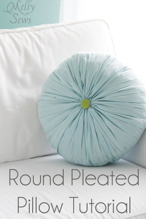 Round Pleated Pillow Tutorial - Melly Sews