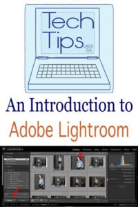 Quick Introduction to Adobe Lightroom - Tech Tips for Bloggers - Melly Sews