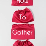 How to Gather Fabric - Tutorial by Melly Sews #sewing