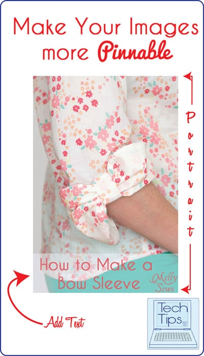 How to Make Your Images More Pinnable - Optimize Images for Pinterest - Tech Tips by MellySews.com