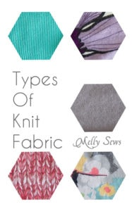 Types of Knit Fabric - An overview of knit fabrics - https://mellysews.com