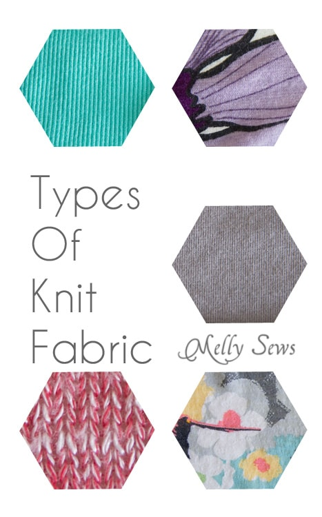 Types of Knit Fabric - An overview of knit fabrics - http://mellysews.com