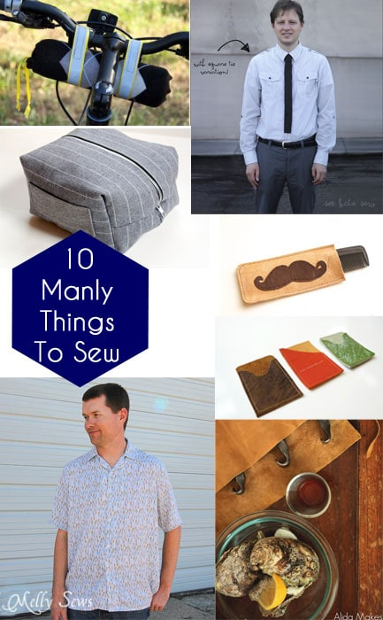 Sewing for Men - 10 Manly Projects at https://mellysews.com