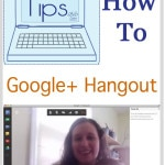Tech Tips – How to Google Hangout