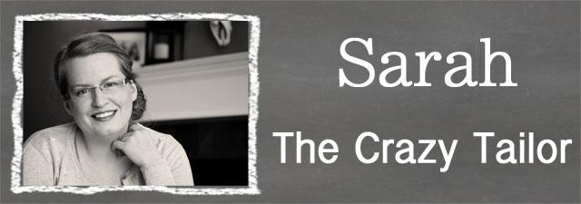Sarah of the Crazy Tailor