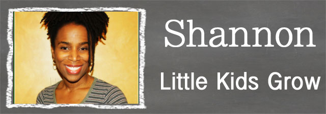 Shannon of Little Kids Grow