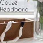 Beaded Gauze Headband Tutorial - Melly Sews
