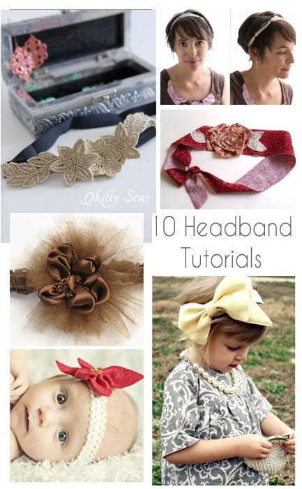 10 Headband Tutorials - DIY Headbands - Melly Sews