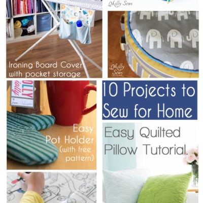 10 Things to Sew for Home