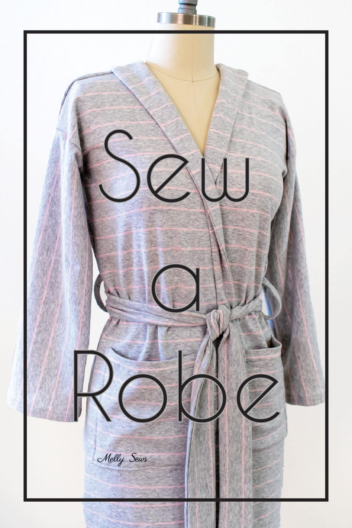 Sew A Robe Easy Tutorial Melly Sews