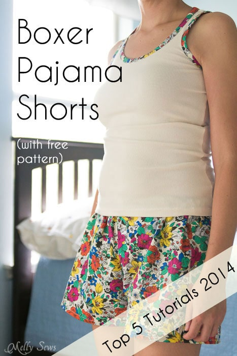 The number 1 tutorial of 2014 is...these boxer pajama shorts! Get the FREE pattern and tutorial at Melly Sews