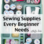 Sewing for Beginners – 5 Must Have Supplies