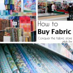 How to Shop for Fabric