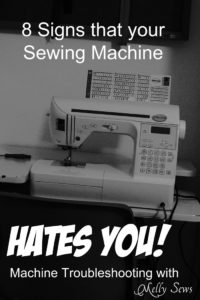 Does your sewing machine hate you? 10 Signs - How to fix sewing machine problems - Melly Sews