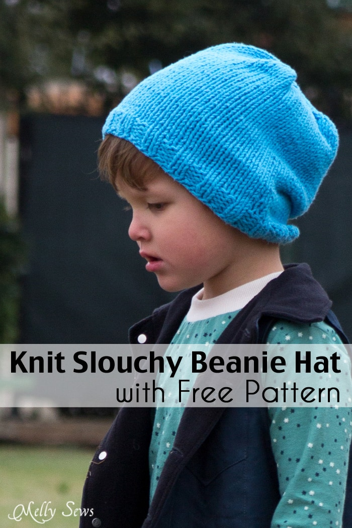 Knitting Pattern For A Toddlers Beanie : Slouchy Knit Beanie Pattern in Any Size - Melly Sews
