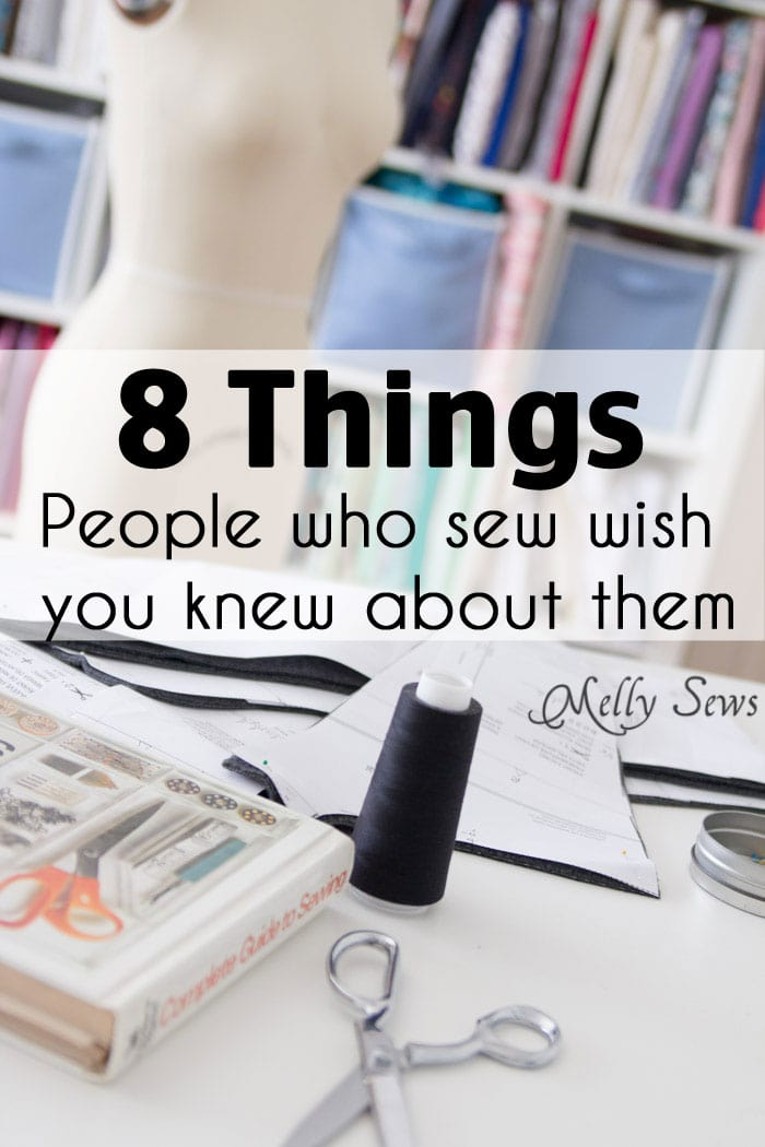 8 Things People Who Sew Wish Everyone Else Knew