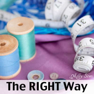 The RIGHT Way to Sew