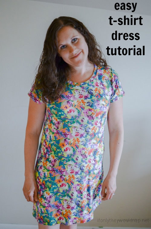 Easy T-Shirt Dress by If Only They Would Nap for 30 Days of Sundresses - Melly Sews