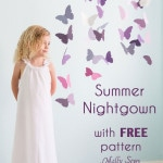 Girls Summer Nightgown tutorial with Free Pattern - Sew a nightgown - 30 Days of Sundresses - Melly Sews