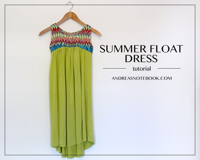 Summer Float Dress by Andrea's Notebook for (30) Days of Sundresses - Melly Sews