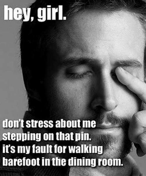 Hey Girl - Ryan Gosling, my imaginary sewing boyfriend
