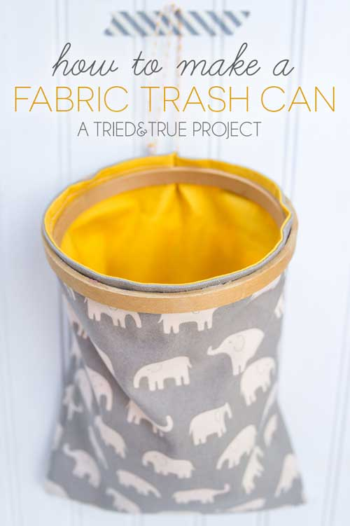 Fabric Trash Can - Tried and True Blog