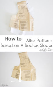 GREAT info! Learn how to fit a bodice based on your sloper pattern - How to fit a pattern - Melly Sews