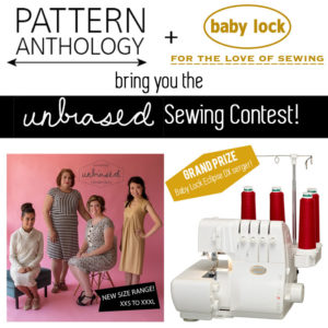 Pattern Anthology and Baby Lock present the Unbiased Sewing Contest - with a chance to win Eclipse DX serger with Jet Air threading!