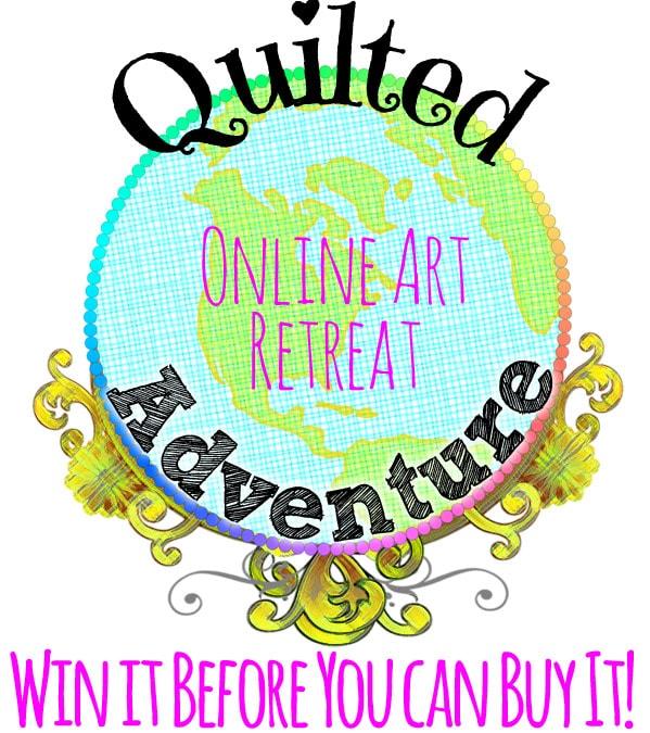 Quilted Adventure Online Retreat