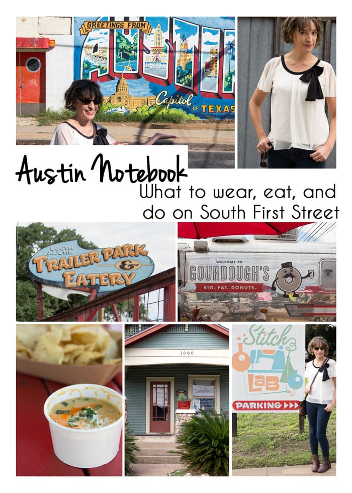 What to do on South First Street - Austin, Texas - Melly Sews
