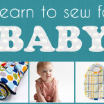 Learn to Sew for Baby