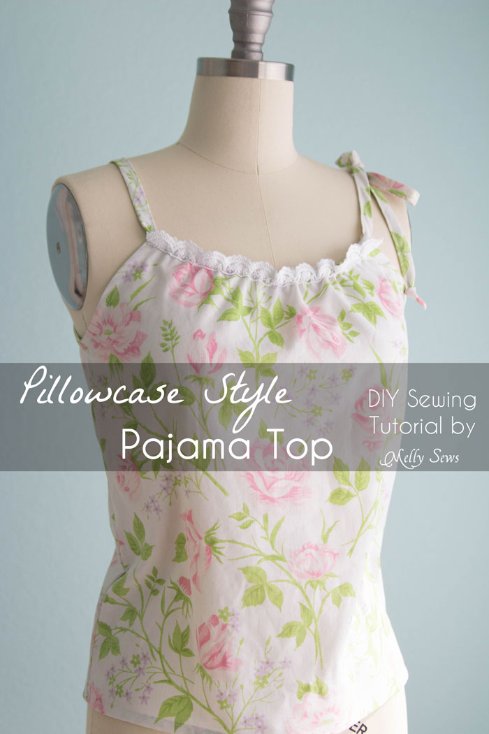 Sew a Pillowcase Top - Vintage Sheets Pajama Top - Melly Sews