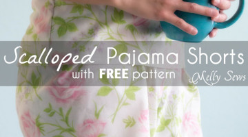 Women's Pajama Shorts Tutorial – with Video