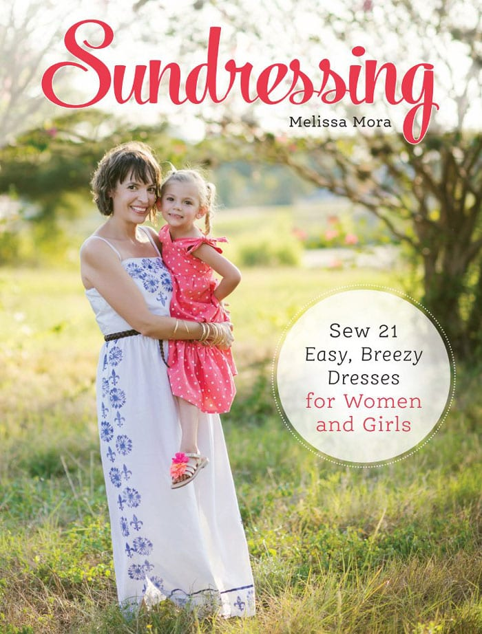 Want to Buy! -Sundressing - Sew 21 Summer Dresses for Women and Girls - Melissa Mora - Melly Sews