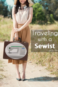 Traveling with a Sewist - LOL! So funny - dealing with someone obsessed with sewing when you travel with them - Melly Sews